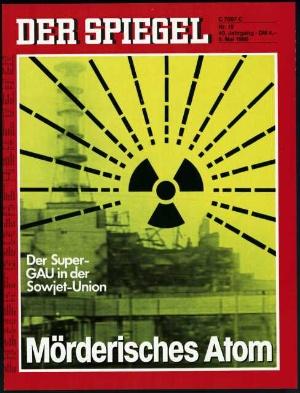 Foto: »Mörderisches Atom«: Spiegel vom 5. Mai 1986
